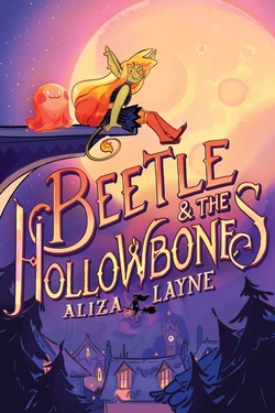 Beetle & the Hollowbones book