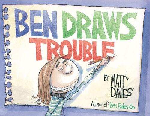Ben Draws Trouble book