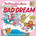 Berenstain Bears and the Bad Dream book