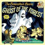 Berenstain Bears and the Ghost of the Forest book