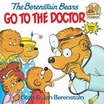 Berenstain Bears Go to the Doctor book
