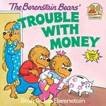 Berenstain Bears' Trouble with Money book