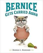 Bernice Gets Carried Away book