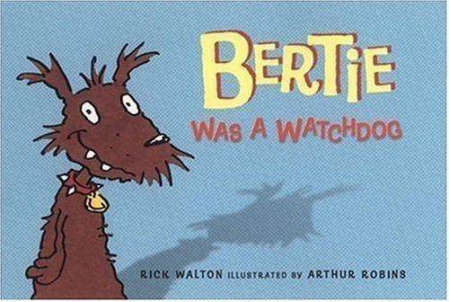 Bertie Was a Watchdog book