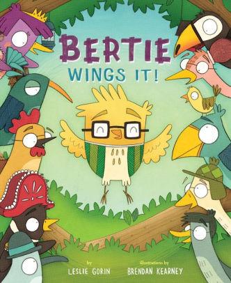 Bertie Wings It! book