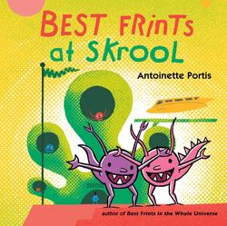 Best Frints at Skrool book