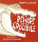 Beware of the Crocodile book