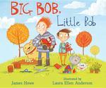 Big Bob, Little Bob book