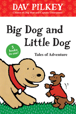 Big Dog and Little Dog Tales of Adventure book