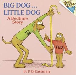 Big Dog...Little Dog: A Bedtime Story book