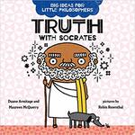 Big Ideas for Little Philosophers: Truth with Socrates book