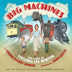 Big Machines: The Story of Virginia Lee Burton book
