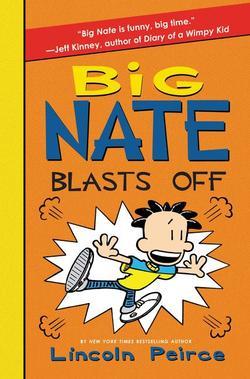 Big Nate Blasts Off book