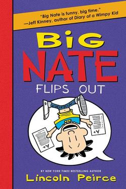 Big Nate Flips Out book