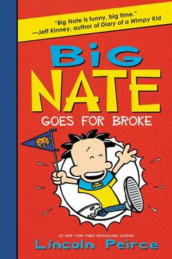 Big Nate Goes for Broke book