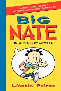 Big Nate: In a Class by Himself book