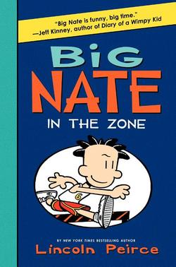 Big Nate: In the Zone book
