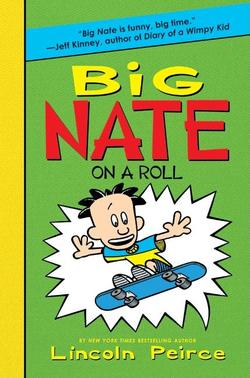 Big Nate on a Roll book