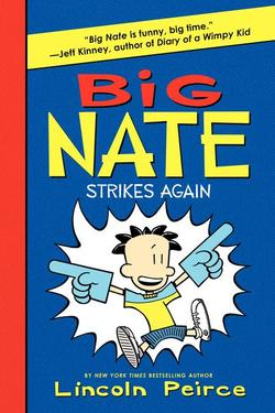 Big Nate Strikes Again book