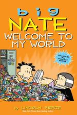 Big Nate: Welcome to My World book