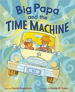 Big Papa and the Time Machine book