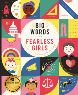 Big Words for Fearless Girls: 1,000 Big Words for Girls with Big Dreams book