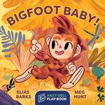 Bigfoot Baby! book