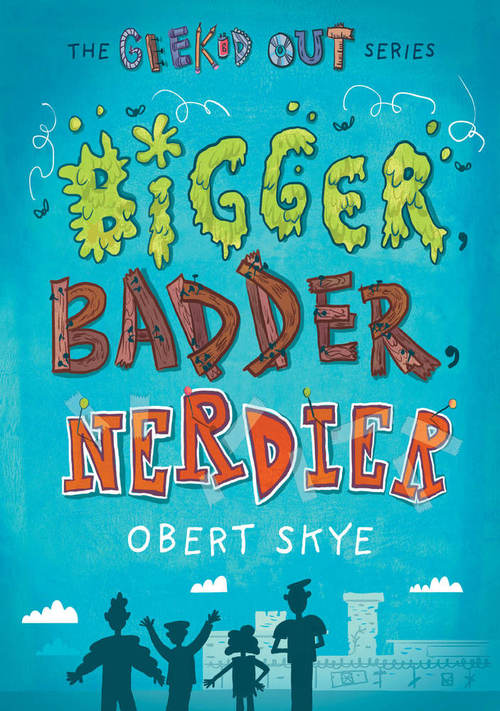 Bigger, Badder, Nerdier book