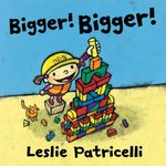 Bigger! Bigger! book