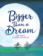 Bigger Than a Dream book