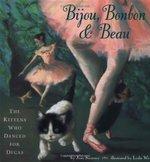 Bijou, Bonbon and Beau book