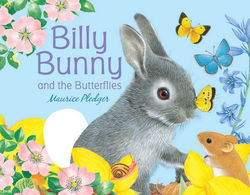Billy Bunny and the Butterflies book
