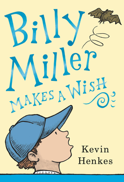 Billy Miller Makes a Wish book
