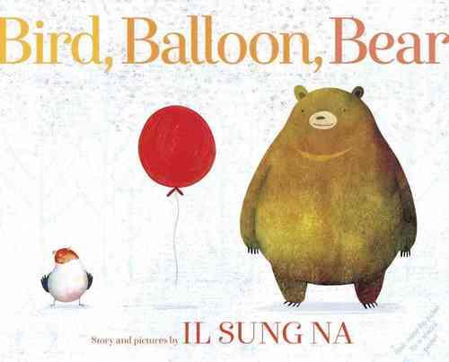 Bird, Balloon, Bear book
