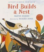 Bird Builds a Nest book