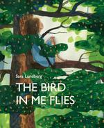 Bird in Me Flies book