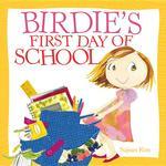 Birdie's First Day of School book