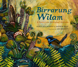 Birrarung Wilam: A Story from Aboriginal Australia book