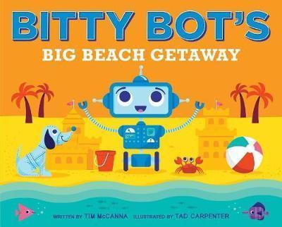 Bitty Bot's Big Beach Getaway book