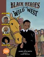 Black Heroes of the Wild West book