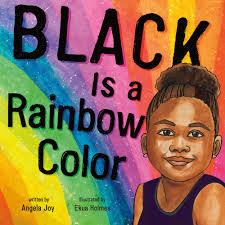 Black Is a Rainbow Color book