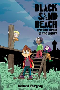 Black Sand Beach: Are You Afraid of the Light? book