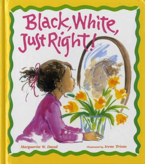 Black, White, Just Right book