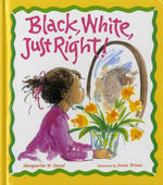 Black, White, Just Right book