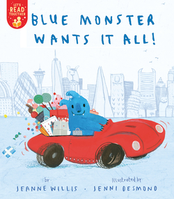 Blue Monster Wants It All! book