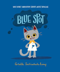 Blue Spot: Walt Disney Animation Studios Artist Showcase book