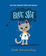 Blue Spot: Walt Disney Animation Studios Artist Showcase book