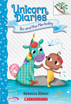 Bo and the Merbaby: A Branches Book (Unicorn Diaries #5), Volume 5 book