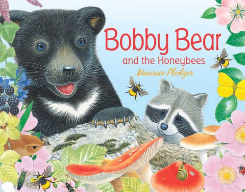 Bobby Bear and the Honeybees book