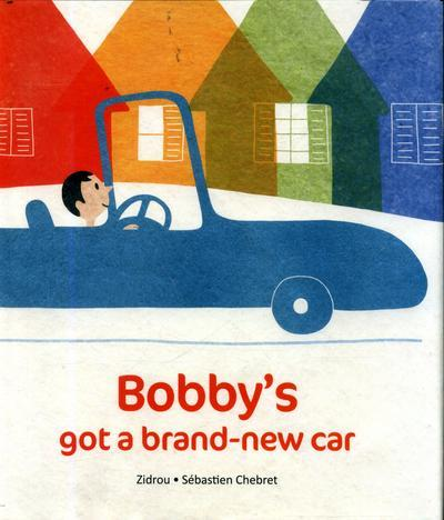 Bobby's Got a Brand-New Car book